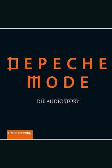 Depeche Mode - Die Audiostory - cover