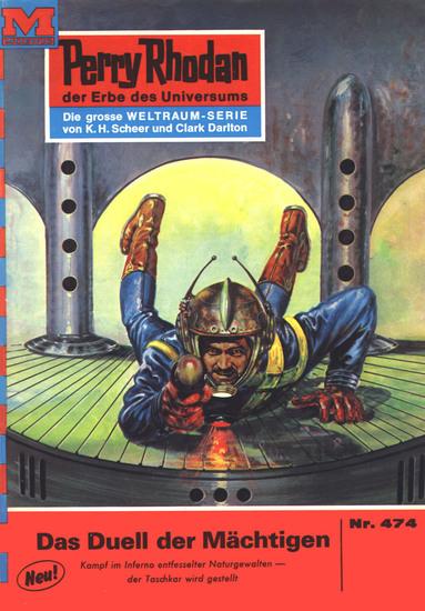 """Perry Rhodan 474: Das Duell der Mächtigen - Perry Rhodan-Zyklus """"Die Cappins"""" - cover"""