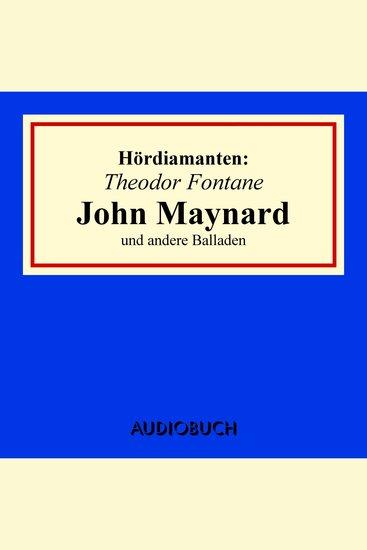 """""""John Maynard"""" und andere Balladen - Hördiamanten (Ungekürzte Lesung) - cover"""