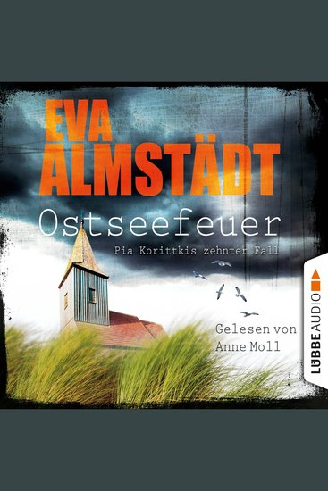 Ostseefeuer - Pia Korittkis zehnter Fall - cover