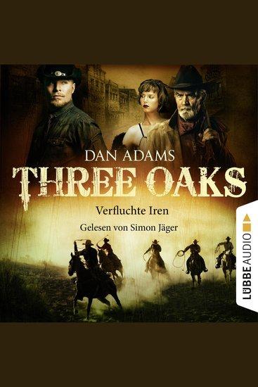 Three Oaks Folge 5: Verfluchte Iren - cover