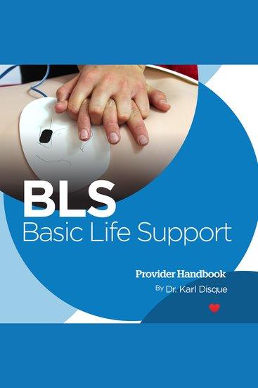 Basic Life Support (BLS) Provider Handbook - cover
