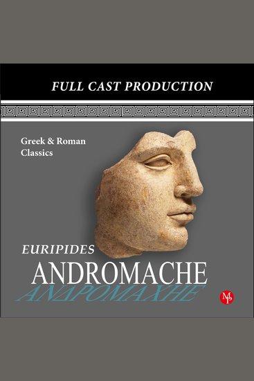 Andromache - Greek & Roman Classics - cover