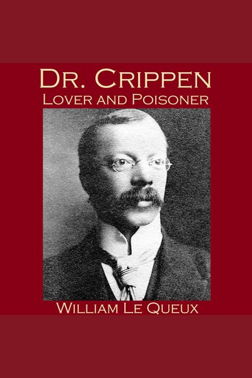Dr Crippen Lover and Poisoner - cover
