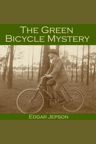 The Green Bicycle Mystery - cover