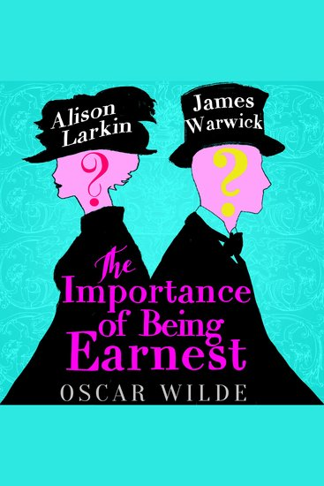 The Importance of Being Earnest - A Trivial Comedy For Serious People - cover