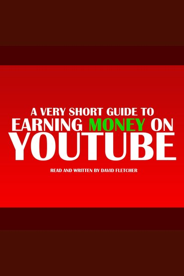 Very Short Guide to Earning Money on Youtube A - cover