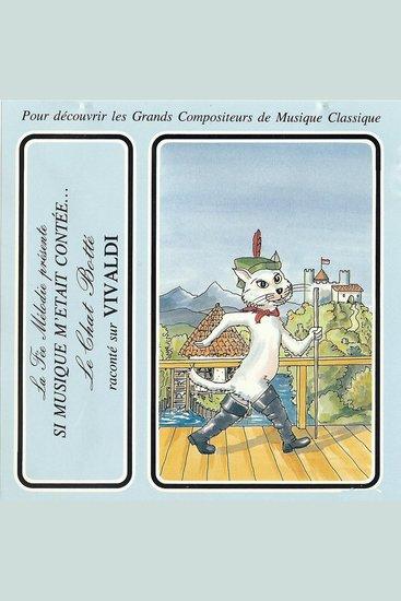 Si musique m'etait contée - Le Chat Botté raconté sur Vivaldi - cover