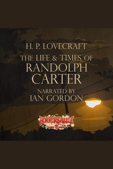 The Life & Times of Randolph Carter - cover