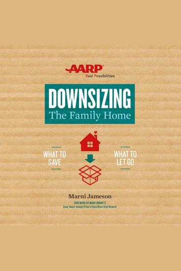 Downsizing The Family Home - What to Save What to Let Go - cover