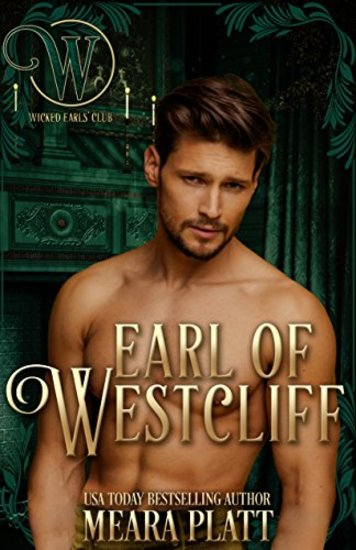 Earl of Westcliff: Wicked Regency Romance - Wicked Earls' Club - cover