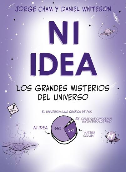 Ni idea Los grandes misterios del universo - cover