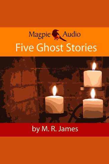 Five Ghost Stories (Unabridged) - cover
