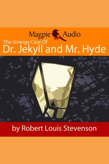The Strange Case of Dr Jekyll and Mr Hyde (Unabridged) - cover