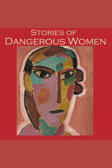 Stories of Dangerous Women - cover