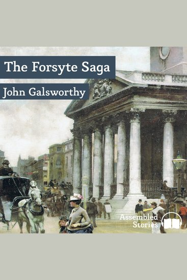 Forsyte Saga The Volume 1 - The Man of Property - cover