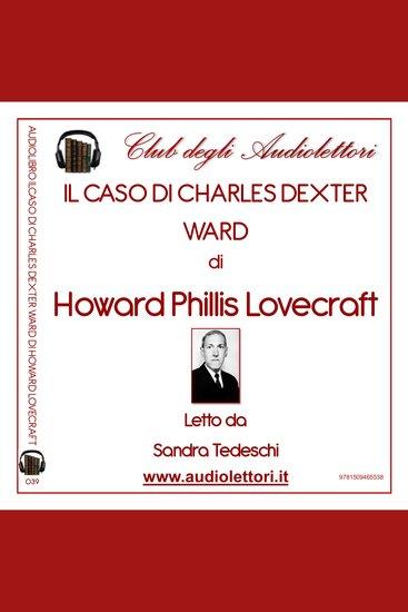 Caso Di Charles Dexter Ward Il - cover