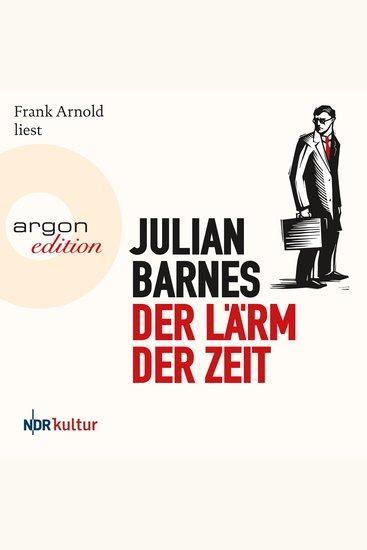 Der Lärm der Zeit (Ungekürzte Lesung) - cover