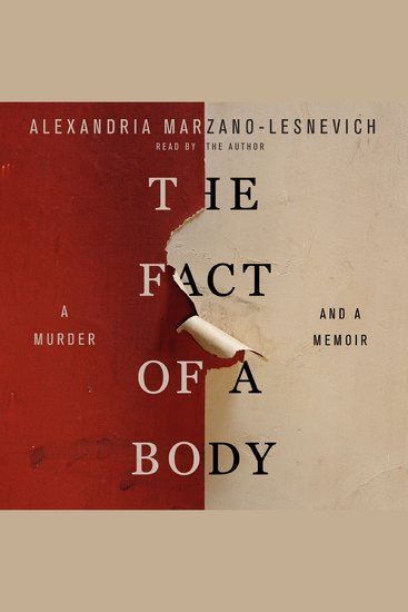 The Fact of a Body - A Murder and a Memoir - cover