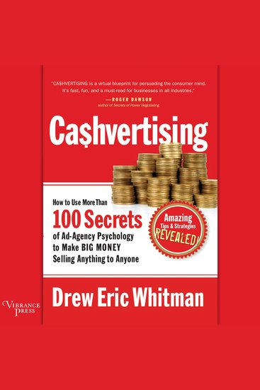 Ca$hvertising - How to Use More than 100 Secrets of Ad-Agency Psychology to Make Big Money Selling Anything to Anyone - cover
