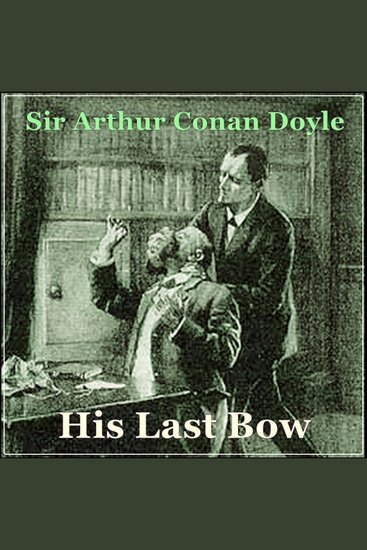 Sherlock Holmes: His Last Bow - cover