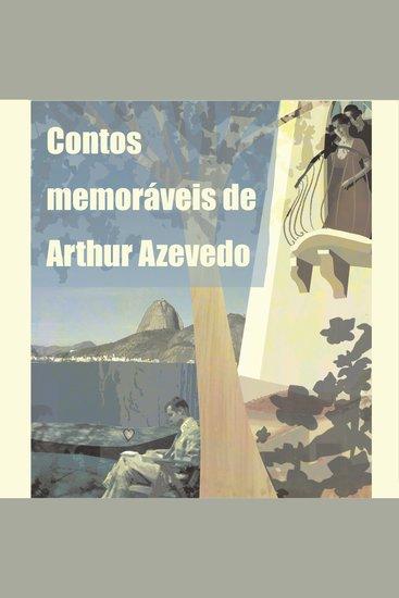 Contos Memoráveis de Arthur Azevedo - cover