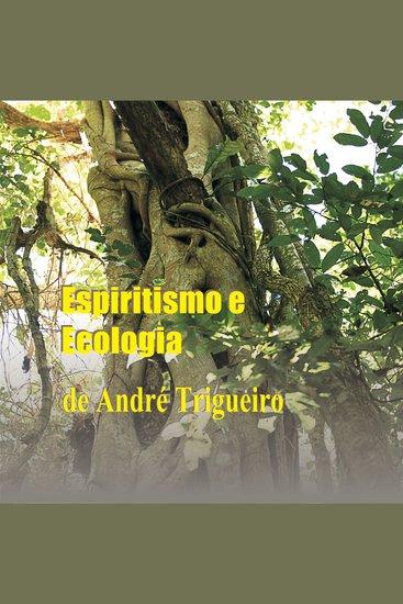 Espiritismo e Ecologia - cover