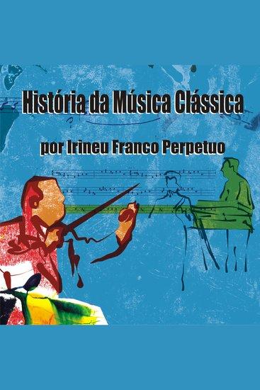 História da Música Clássica - cover