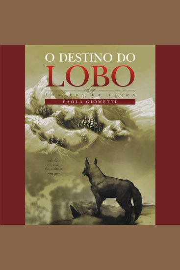 destino do lobo O - Fábulas da Terra - cover