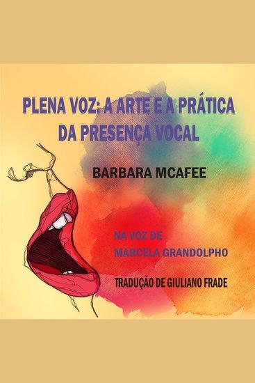 Plena Voz - A arte e a prática da presença vocal - cover