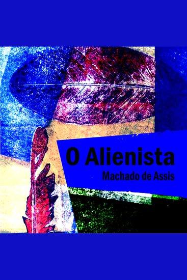 O Alienista - cover