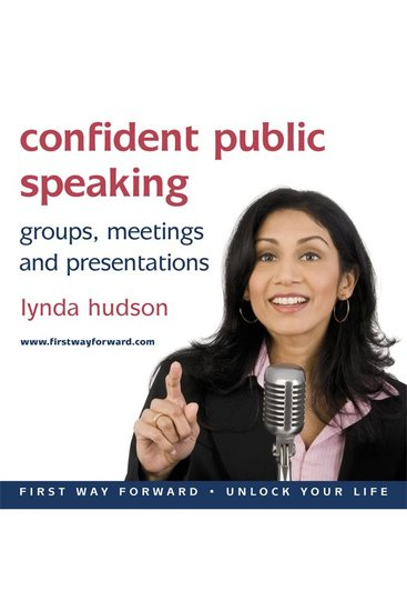 Confident Public Speaking - Groups Meetings and Presentations - cover