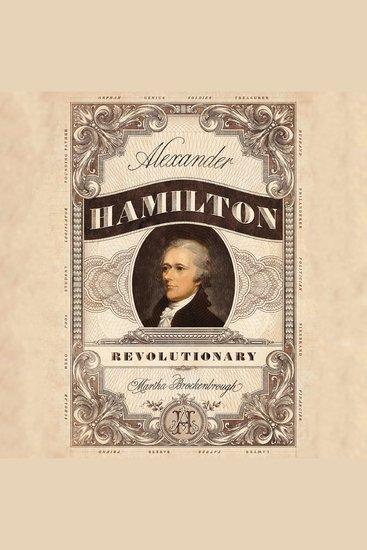 Alexander Hamilton Revolutionary - cover