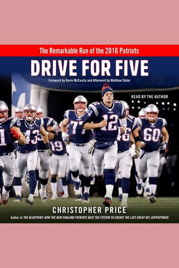 Drive for Five - The Remarkable Run of the 2016 Patriots - cover