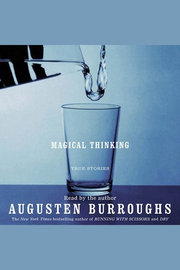 Magical Thinking - True Stories - cover
