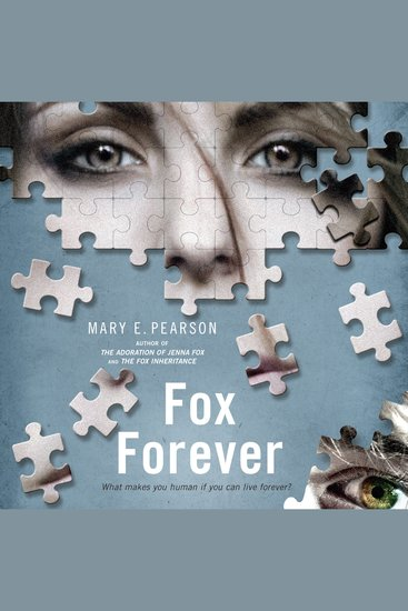 Fox Forever - The Jenna Fox Chronicles - cover