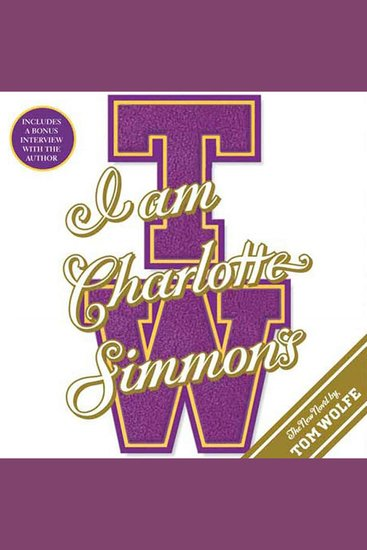 I Am Charlotte Simmons - A Novel - cover