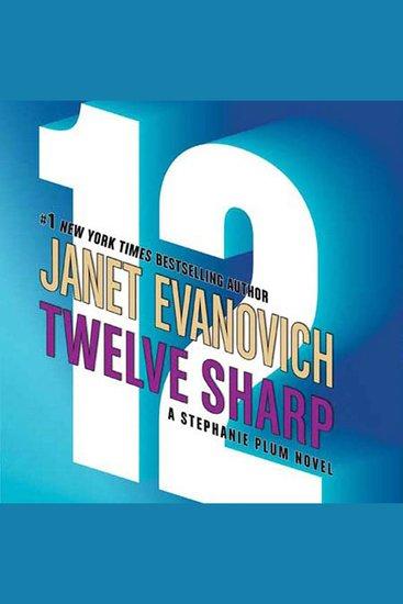Twelve Sharp - A Stephanie Plum Novel - cover