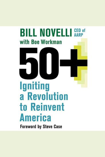 50+ - Igniting a Revolution to Reinvent America - cover