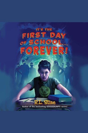 It's the First Day of SchoolForever! - cover