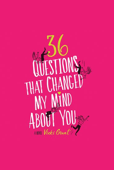 36 Questions That Changed My Mind About You - cover