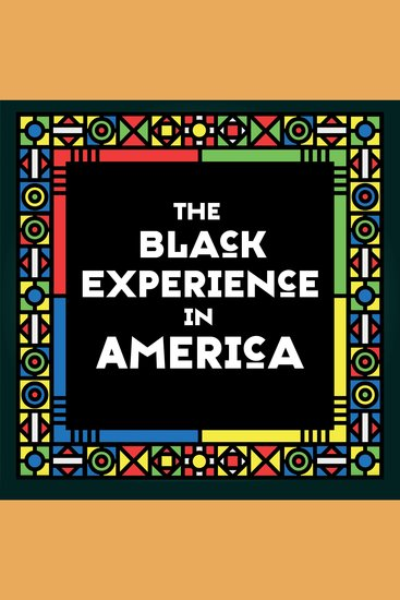 The Black Experience in America - 18th-20th Century - cover