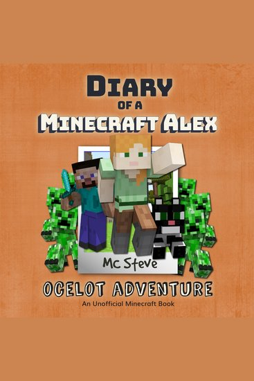 Diary of a Minecraft Alex Book 5: Ocelot Adventure - An Unofficial Minecraft Diary Book - cover
