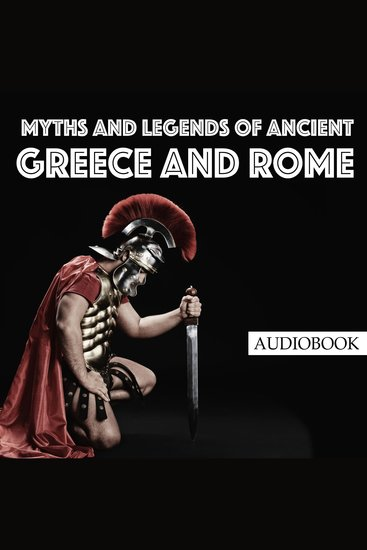 Myths and Legends of Ancient Greece and Rome - cover