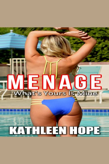 Menage: What's Yours is Mine - cover