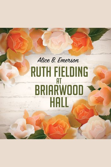Ruth Fielding at Briarwood Hall - cover