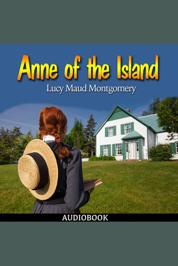 Anne of the Island - Anne of Green Gables Book 3 - cover