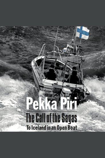 The Call of the Sagas - To Iceland in an Open Boat - cover