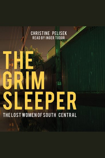 The Grim Sleeper - The Lost Women of South Central - cover