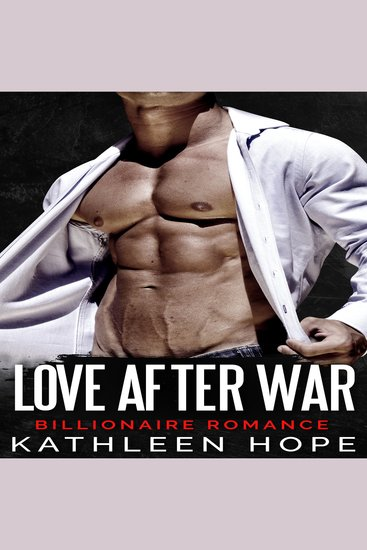 Love After War - Billionaire Romance - cover